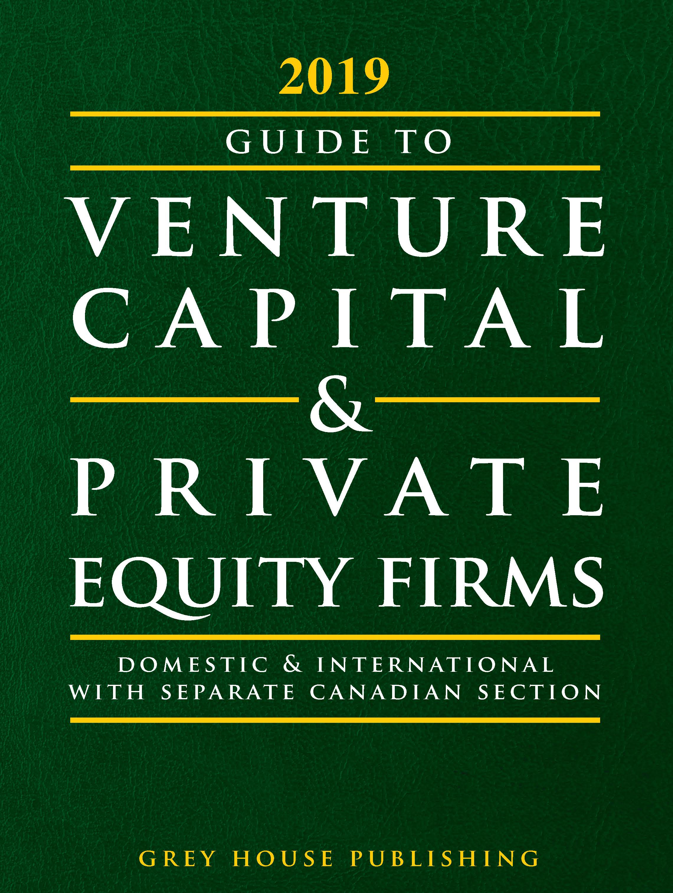 Grey House Publishing - Guide to Venture Capital & Private Equity Firms